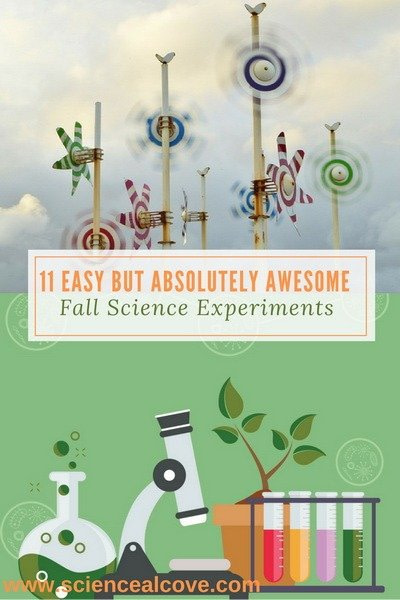 11 Easy but Absolutely Awesome Fall Science Experiments